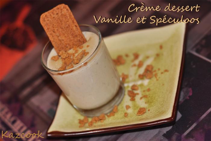 Cr me dessert vanille et sp culoos la cuisine des mamans - Recette creme dessert vanille ...